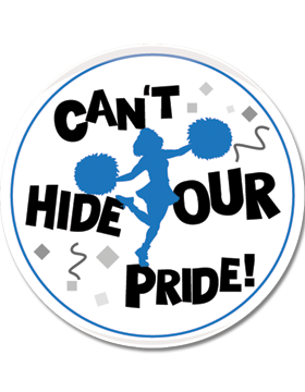 School Spirit Button, Can't Hide Our Pride, 2.25in