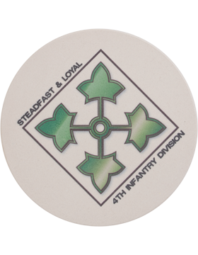 Coaster Steadfast & Loyal 4th Infantry Division