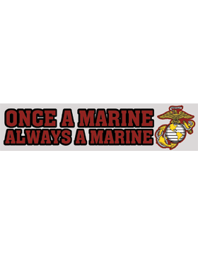 Once A Marine Always A Marine Decal