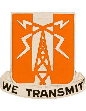 0052 Signal Battalion Unit Crest (We Transmit)