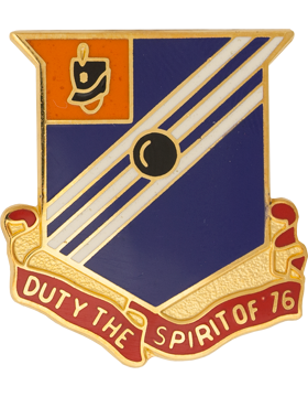 76th Field Artillery Unit Crest (Duty The Spirit Of 76)