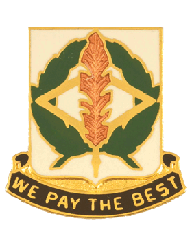 0153 Finance Battalion Unit Crest (We Pay The Best)