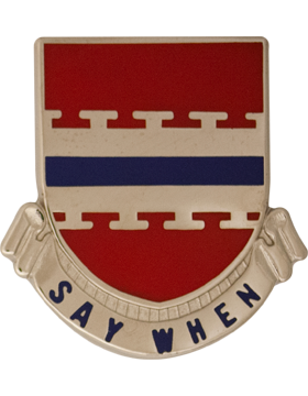 226th Engineer Battalion Unit Crest (Inactive) (Say When)