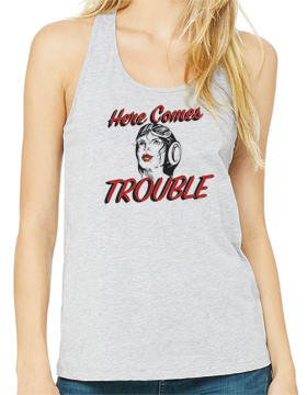 Bella Canvas Ladies' Jersey Racerback Tank Here Comes Trouble B6008