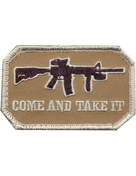 Come And Take It Patch with Fastener Desert 72196